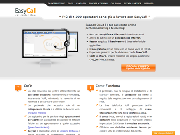 EasyCall is a CRM planned to manage your call center outbound that guarantees you to save your money  thanks to the voip technology.